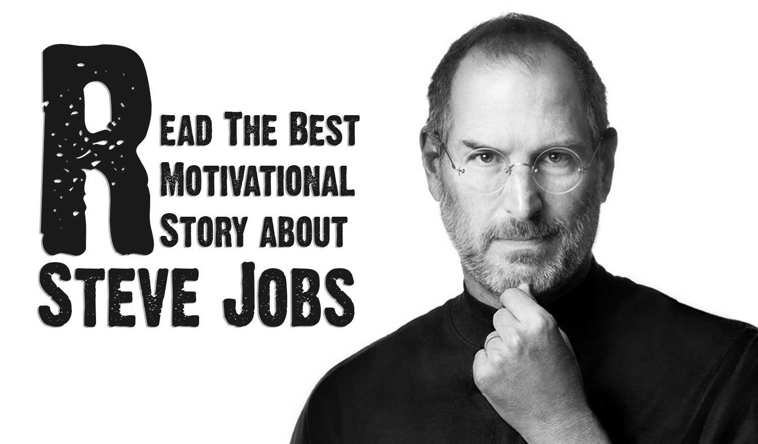 Most Inspirational Stories of Steve Jobs