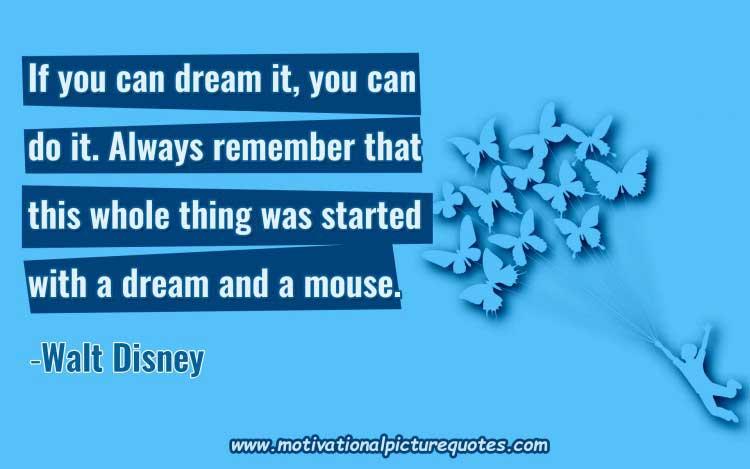 dream big quotes walt disney