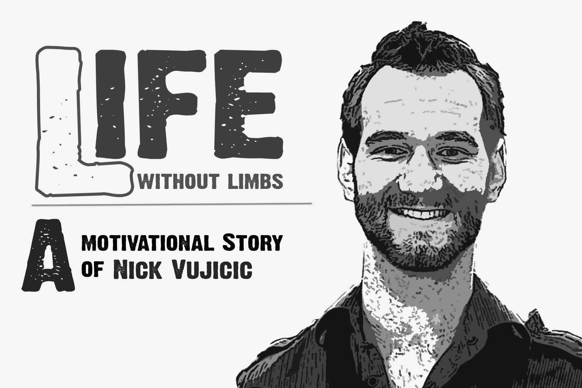 Nick Vujicic Biography -Motivational Speaker Without Limbs