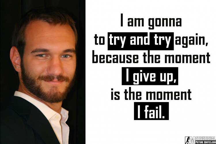 nick vujicic quotes about life