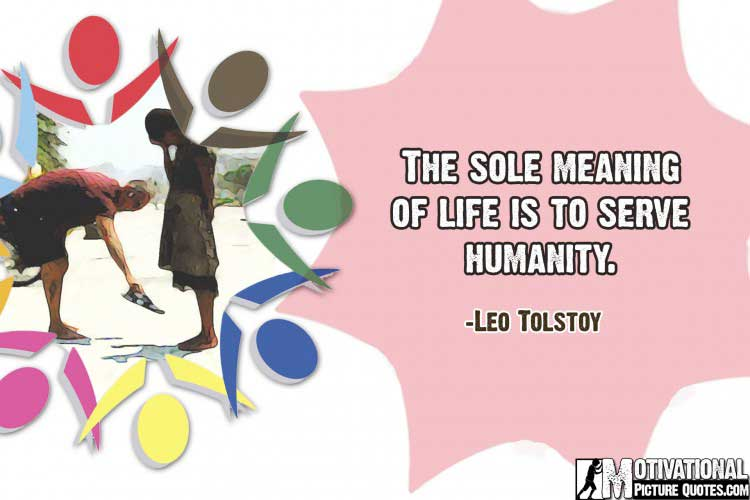 Motivational Quotes About Humanity by Leo Tolstoy