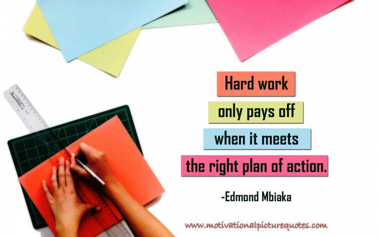 Edmond Mbiaka quote about hard work