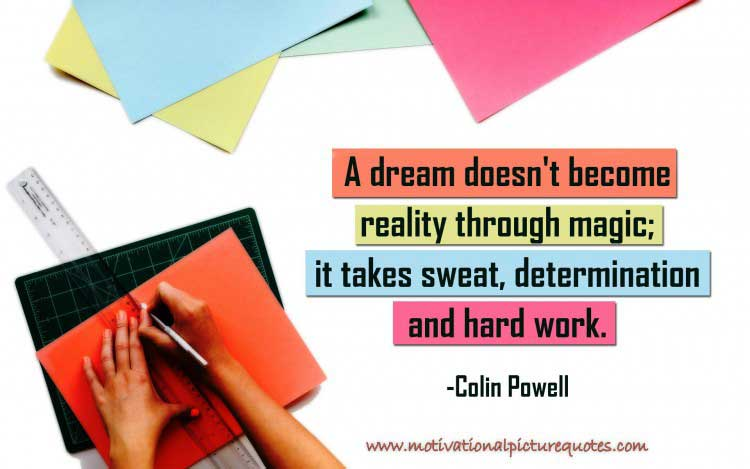 Motivational Quotes About Hard Work by Colin Powell