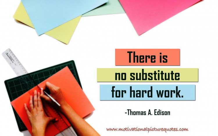 Motivational Hard Work Quote by Thomas A Edison