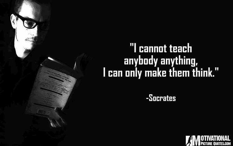 Quotes About Teachers by Socrates