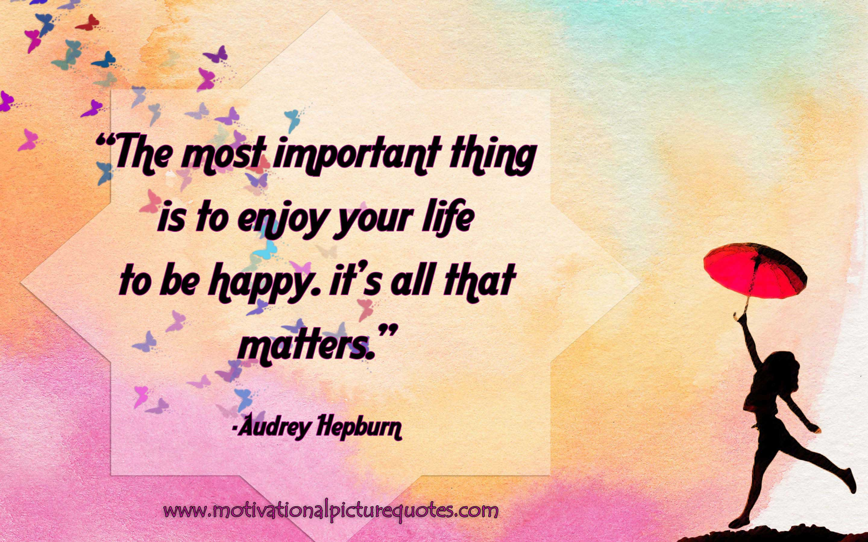 Image of: Love Happiness Motivational Quotes About Life By Audrey Hepburn Insbright 50 Best Life Quotes Images For Free Download Insbright
