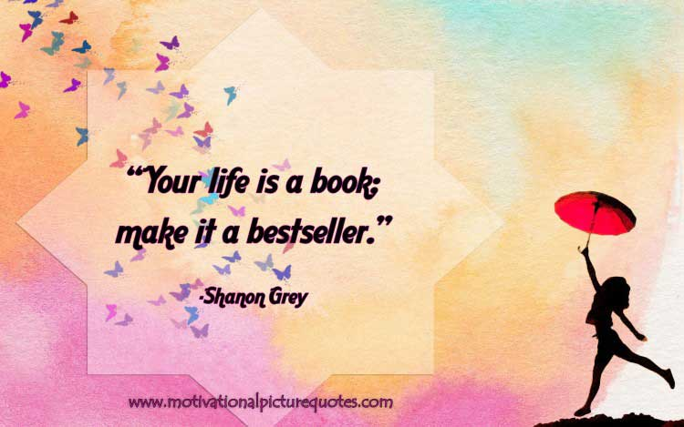 Motivational life quote by Shanon Grey