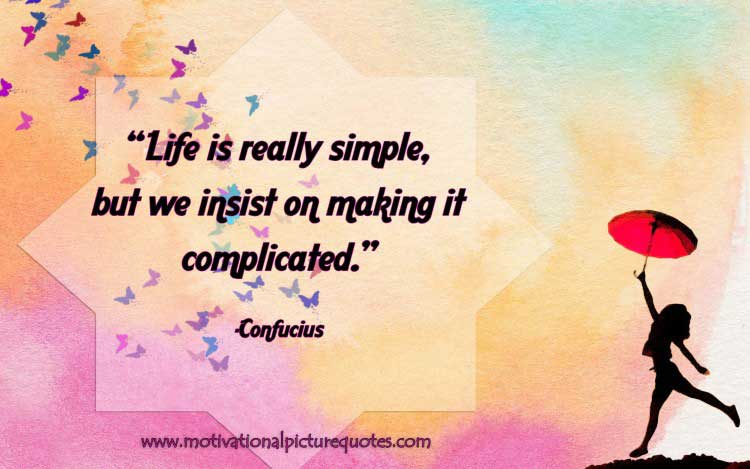 inspirational life quote for motivation by Confucius