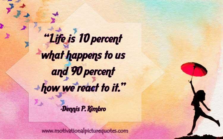 Dennis P. Kimbro life quote