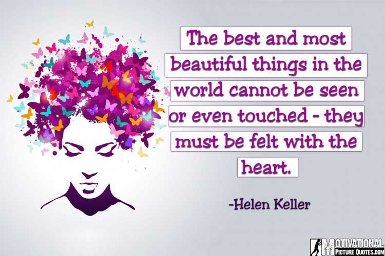 Motivational quotes about beauty by Helen Keller