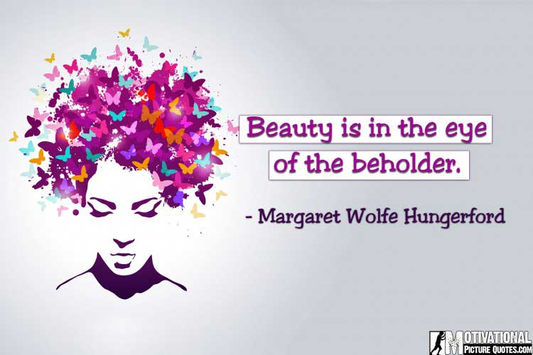 inspiring Margaret Wolfe Hungerford quote on beauty