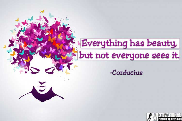Confucius quote about beauty