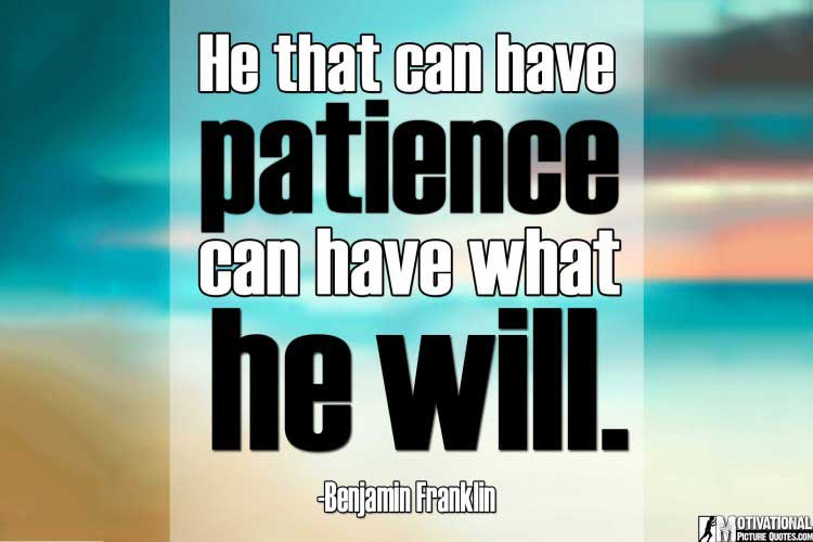 Famous Patience Quotes