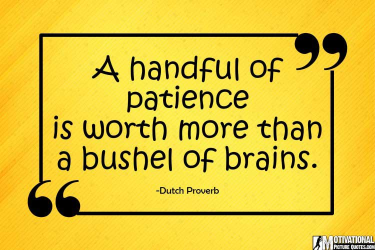 patience famous quotes