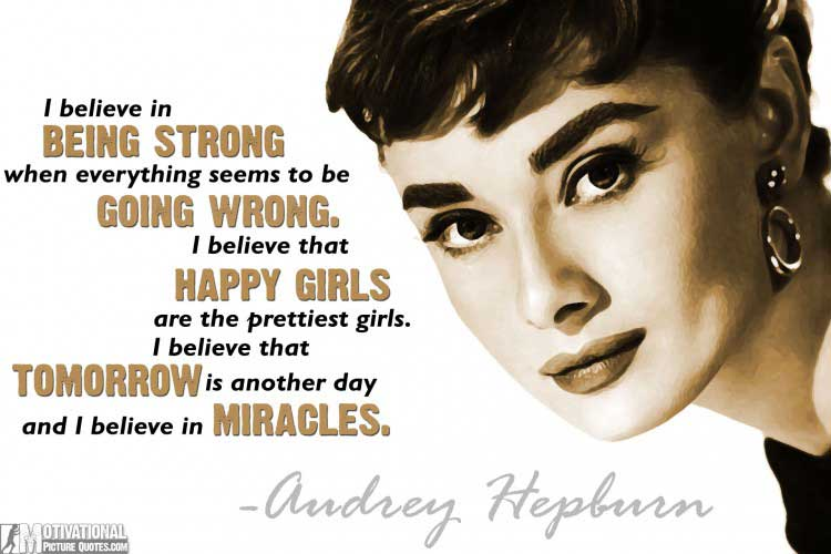 being a strong woman quotes by Audrey Hepburn