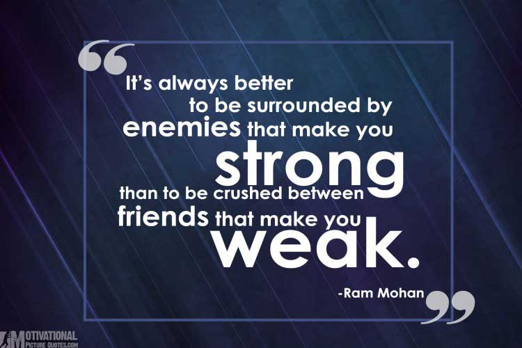 cute quotes being strong by Ram Mohan