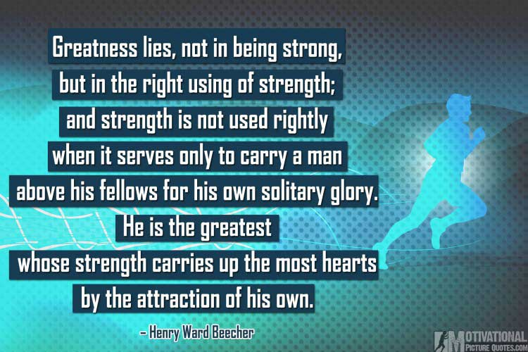 quote about being strong by Henry Ward Beecher