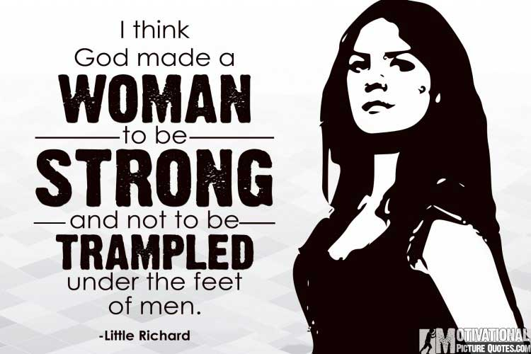 quotes about being a strong woman by Little Richard