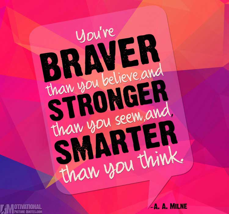 quotes for being strong by A. A. Milne