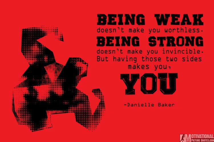 quotes on being strong Danielle Baker