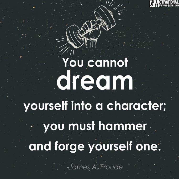 strong inspirational quote by James A. Froude
