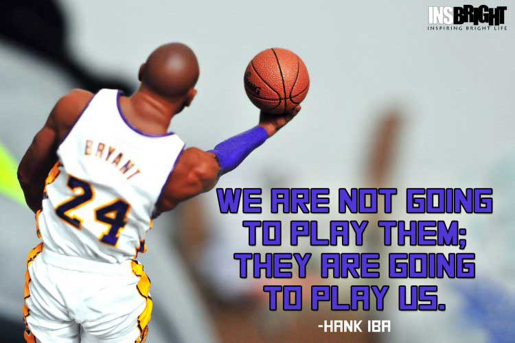 good basketball quotes by Hank Iba