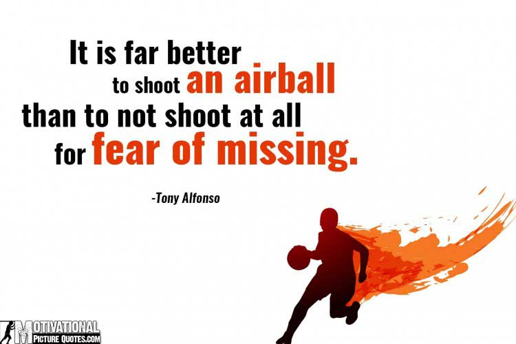 inspirational basketball quotes by Tony Alfonso