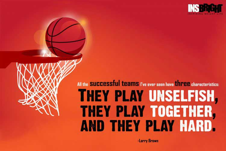 inspiring basketball quotes by Larry Brown
