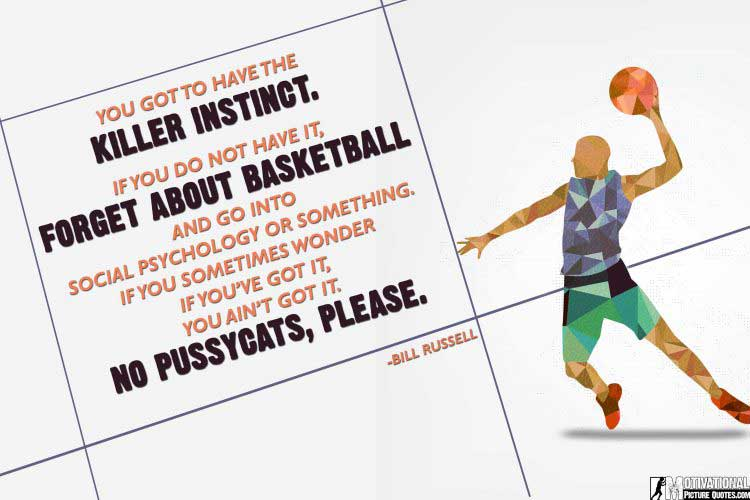 motivational basketball quotes pic by Bill Russell