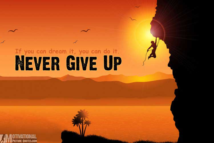 motivational pictures with quotes-never give up picture