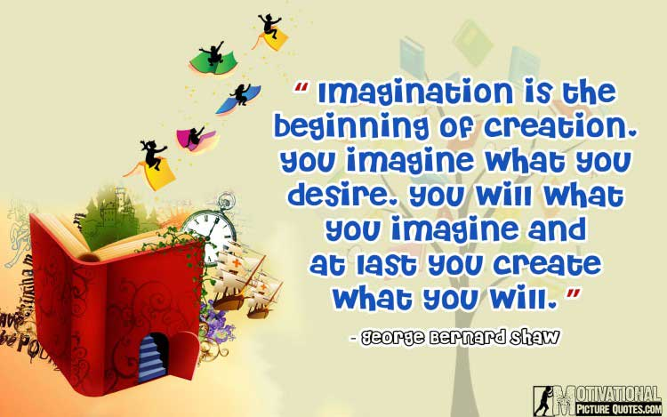 power of imagination quotes by George Bernard Shaw