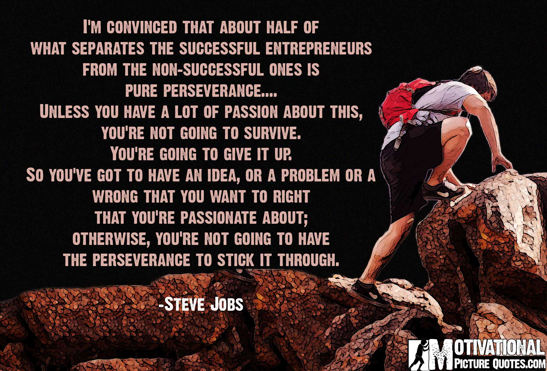 """Inspirational Quote About Perseverance by Steve Jobs """""""