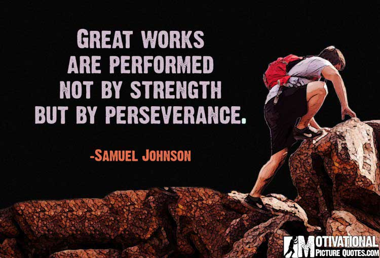 Motivational Quotes About Perseverance by Samuel Johnson