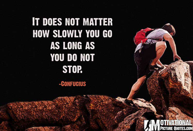 Motivational Quotes on Perseverance by Confucius