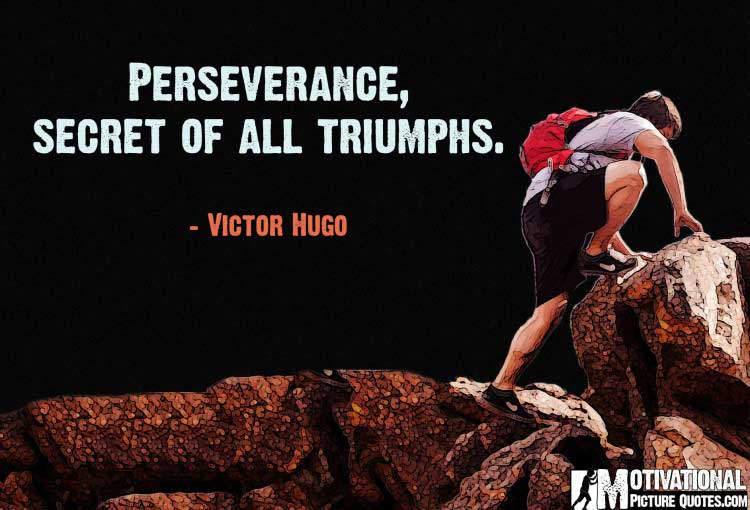 quotations on perseverance by Victor Hugo