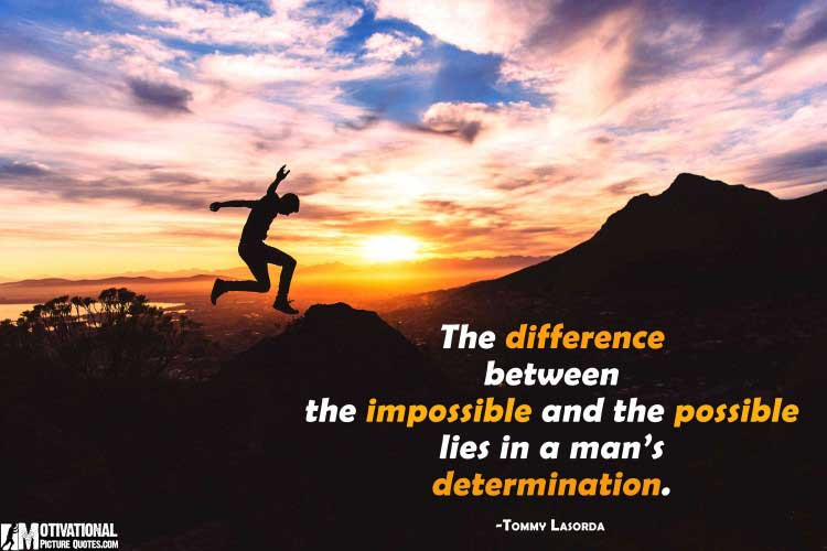 Tommy Lasorda determination quote