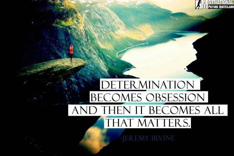 Jeremy Irvine quotes for determination