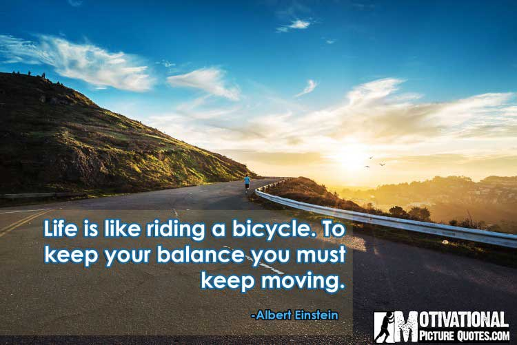 Albert Einstein keep moving quote