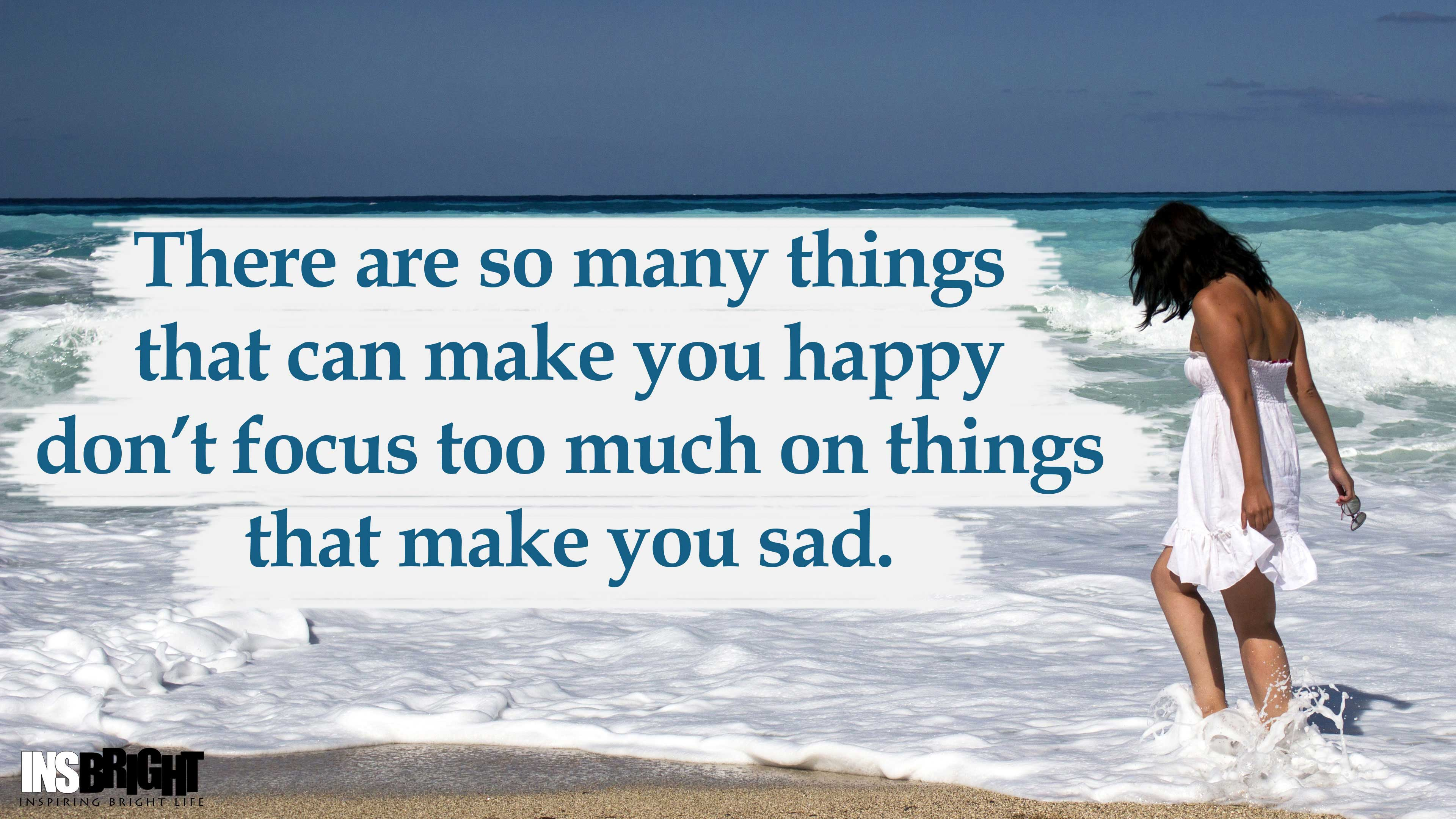 don t be sad be happy quotes