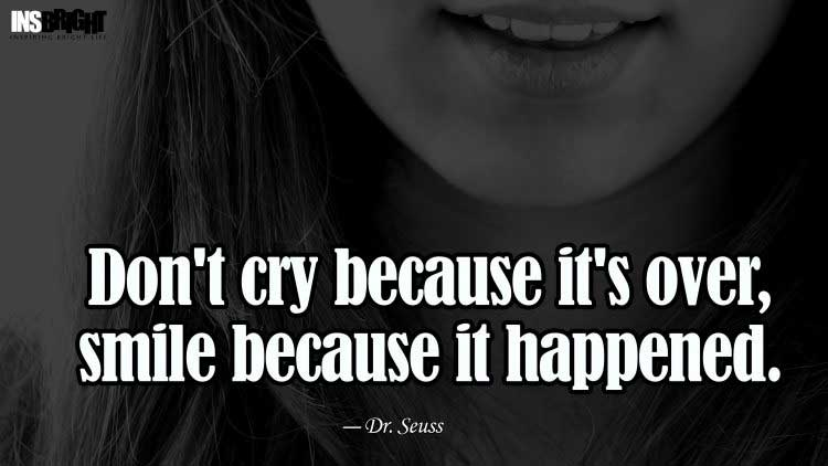 don't be sad quotes images by Dr. Seuss