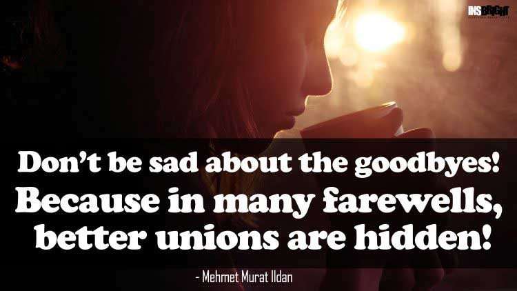 never sadness quotes by Mehmet Murat Ildan