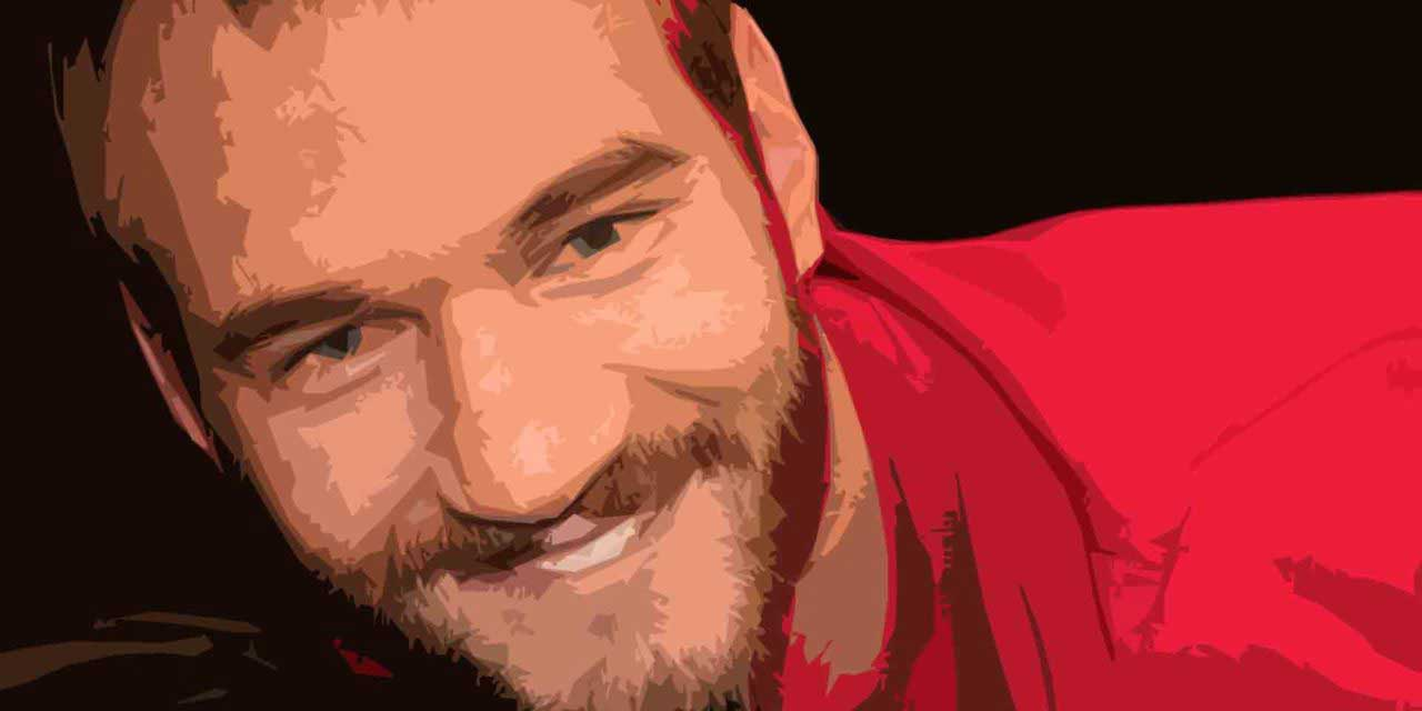 Inspirational Nick Vujicic Quotes With Images