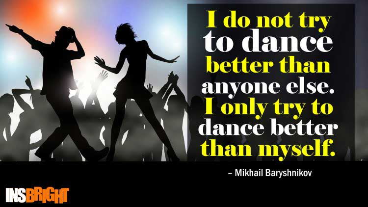 famous dance quotes by Mikhail Baryshnikov