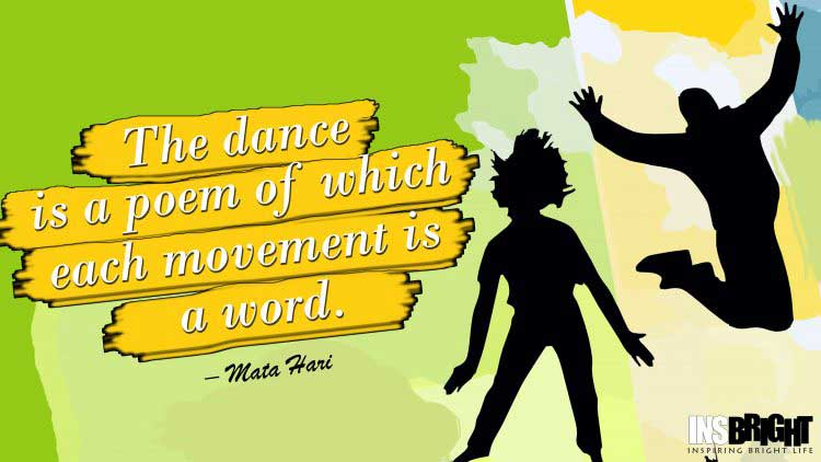 inspirational dance quotes by Mata Hari