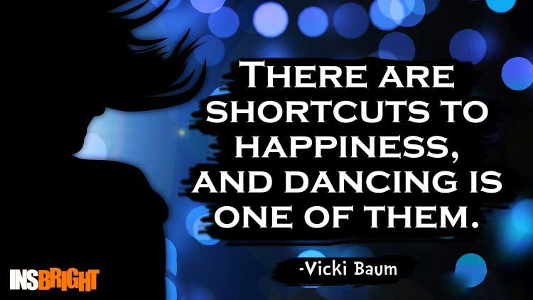 short dance quotes by Vicki Baum
