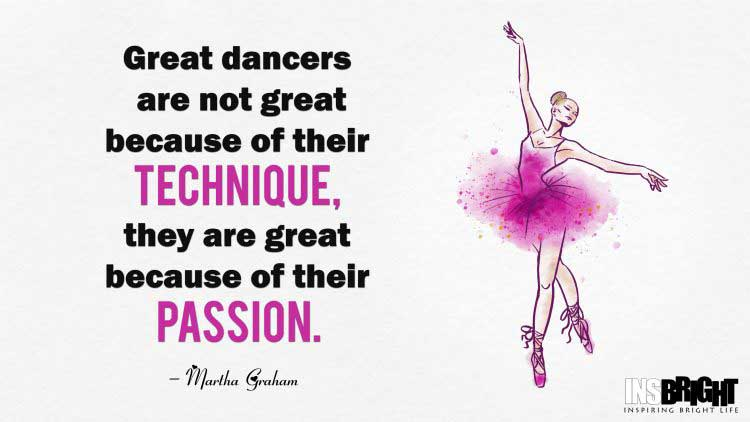short dance sayings by Martha Graham