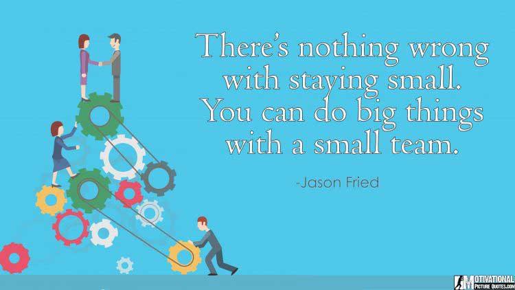 small team spirit quotes