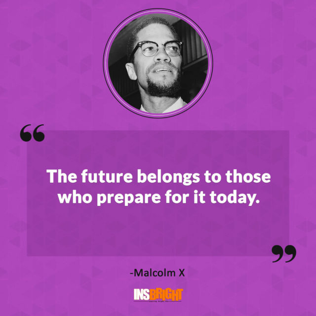 malcolm x inspirational quotes