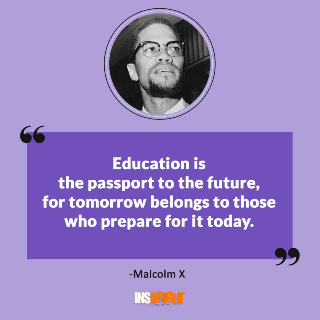 malcolm x quotes education