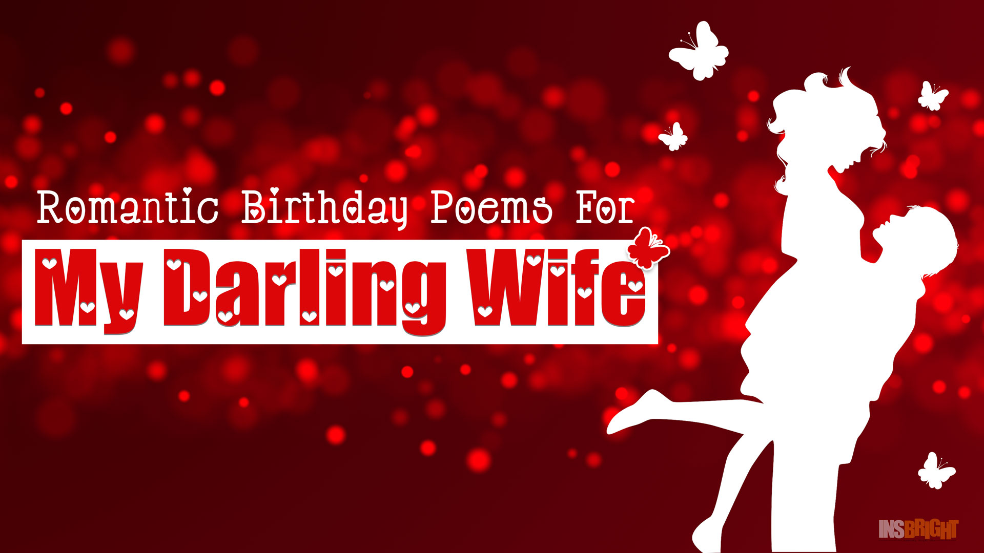 10 romantic happy birthday poems for wife with love from husband short birthday poems for her insbright